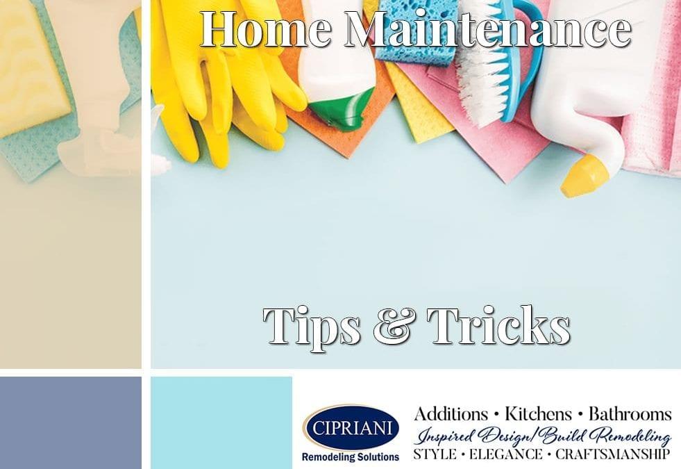 Home Maintenance – Tips & Tricks