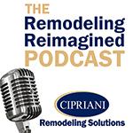 Remodeling Reimagined Podcast
