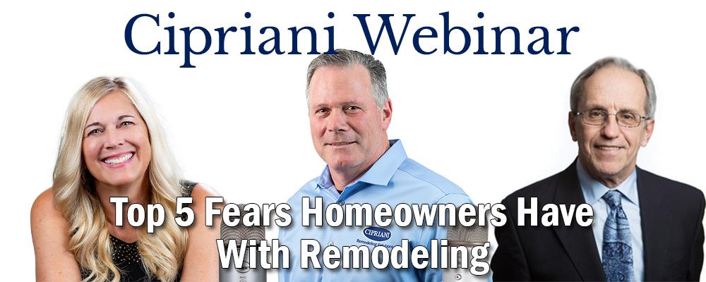 Top 5 Remodeling Fears Webinar